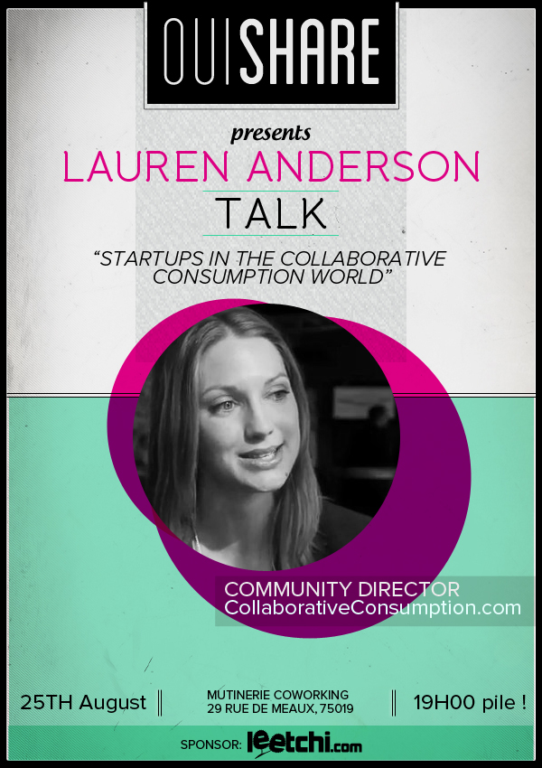 Collaborative consumption Start-ups (OuiShare Talk with Lauren Anderson)