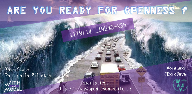 Are you ready for openness ?