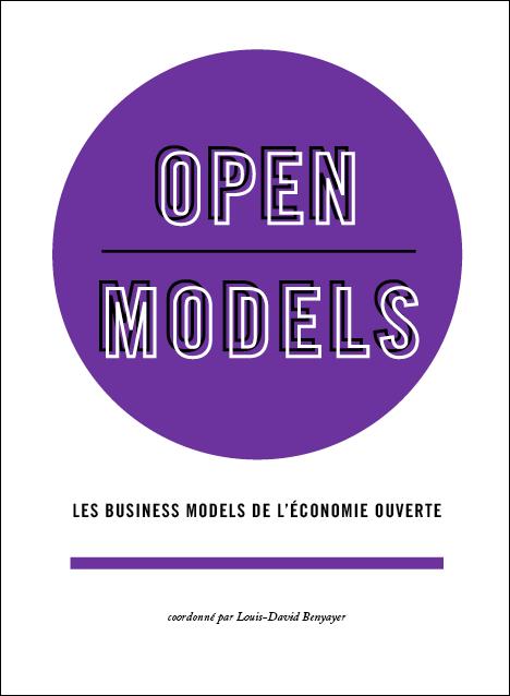 Open Models, les business models de l'économie ouverte